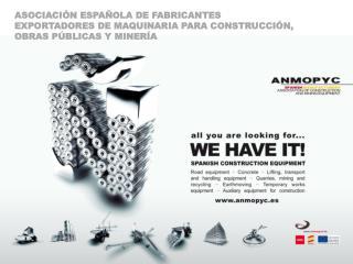 ASOCIACIÓN ESPAÑOLA DE FABRICANTES  EXPORTADORES DE MAQUINARIA PARA CONSTRUCCIÓN,