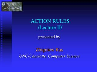 ACTION RULES /Lecture II/