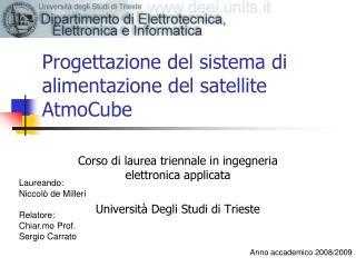 Progettazione del sistema di alimentazione del satellite AtmoCube