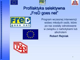 "Profilaktyka selektywna "" FreD goes net"""