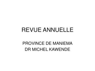 REVUE ANNUELLE