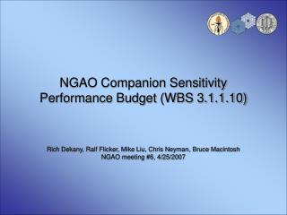 NGAO Companion Sensitivity Performance Budget (WBS 3.1.1.10)