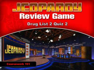 Drug List 2 Quiz 2