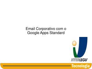 Email Corporativo com o Google Apps Standard