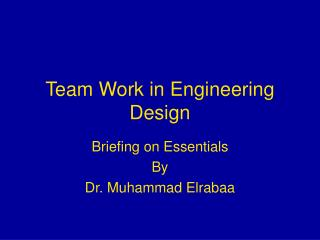 Team Work in Engineering Design