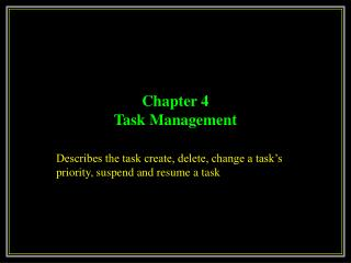 Chapter 4 Task Management