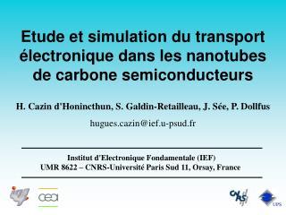Etude et simulation du transport électronique dans les nanotubes de carbone semiconducteurs