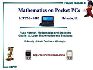 Mathematics on Pocket PCs ICTCM � 2002                             Orlando, FL.