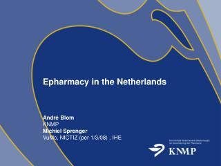 Epharmacy in the Netherlands