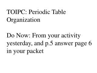TOIPC: Periodic Table Organization