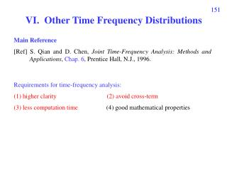 VI.  Other Time Frequency Distributions