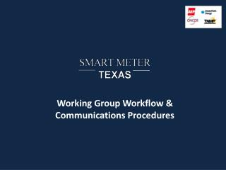 Working Group Workflow & Communications Procedures
