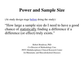 Power and Sample Size (At study design stage  before  doing the study):