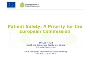 Patient Safety: A Priority for the European Commission
