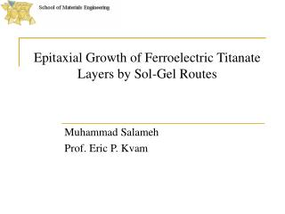 Epitaxial Growth of Ferroelectric Titanate Layers by Sol-Gel Routes