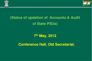 (Status of  updation  of  Accounts & Audit  of State PSUs)
