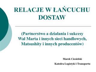 RELACJE W ŁAŃCUCHU DOSTAW