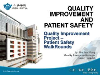 Quality Improvement Project � Patient Safety WalkRounds