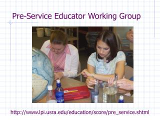 Pre-Service Educator Working Group
