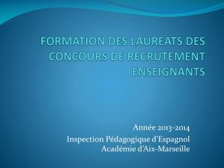 FORMATION DES LAURÉATS DES CONCOURS DE RECRUTEMENT ENSEIGNANTS
