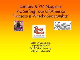 Lorillard & YM Magazine                   Pro Surfing Tour Of America