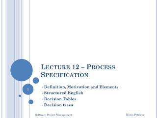 Lecture 12  – Process Specification