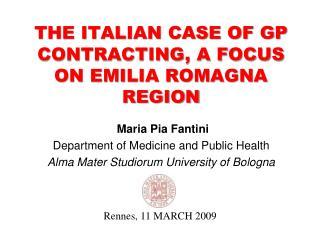 THE ITALIAN CASE OF GP CONTRACTING, A FOCUS ON EMILIA ROMAGNA REGION