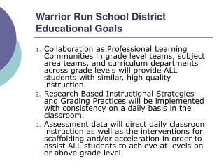 Warrior Run School District Educational Goals