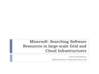 Minersoft: Searching Software Resources in large-scale Grid and Cloud Infrastructures