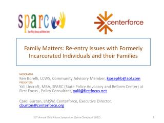 Family Matters: Re-entry Issues with Formerly Incarcerated Individuals and their Families