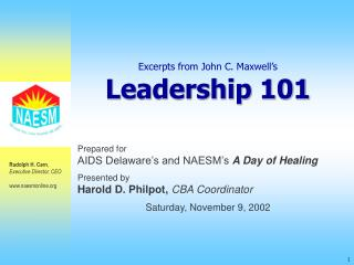 Excerpts from John C. Maxwell s Leadership 101