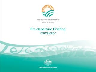 Pre-departure Briefing Introduction