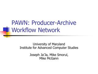 PAWN: Producer-Archive Workflow Network