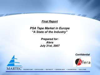 "Final Report PSA Tape Market in Europe ""A State of the Industry"" Prepared for: Afera"