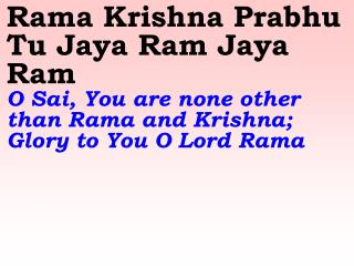 Esu Pitha Prabhu Tu Hey Ram Hey Ram  Victory to You O Lord Rama! You are Jesus Christ