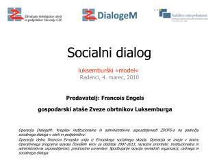 Predavatelj: Francois Engels gospodarski ataše Zveze obrtnikov Luksemburga