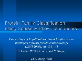 Protein Family Classification using Sparse Markov Transducers