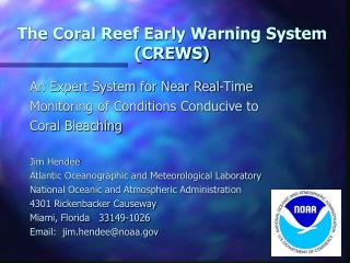 The Coral Reef Early Warning System (CREWS)