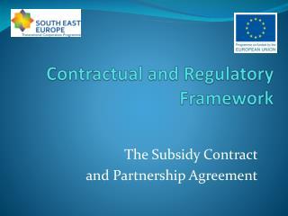 Contractual and Regulatory Framework