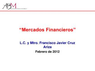 """""""Mercados Financieros"""""""