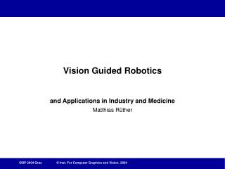 Vision Guided Robotics