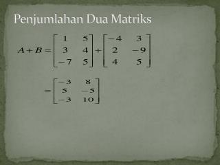 Penjumlahan Dua Matriks