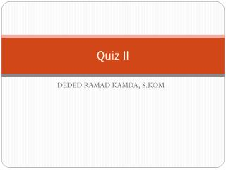 Quiz II