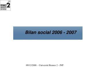 Bilan social 2006 - 2007