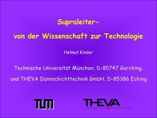 Supraleiter- von der Wissenschaft zur Technologie