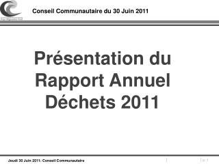 Conseil Communautaire du 30 Juin 2011