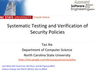 Systematic Testing and Verification of Security Policies