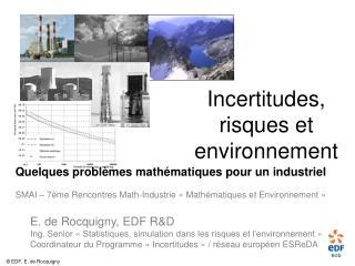 Incertitudes, risques et environnement