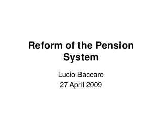 Reform of the Pension System