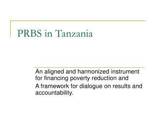 PRBS in Tanzania